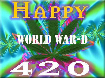 $4.20 on 4-20 for World War-D!